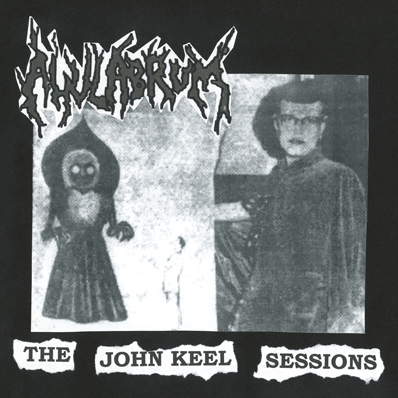 AHULABRUM - The John Keel Sessions