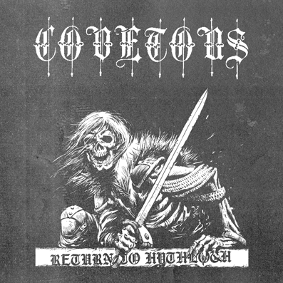 COVETOUS - Return to Hythloth