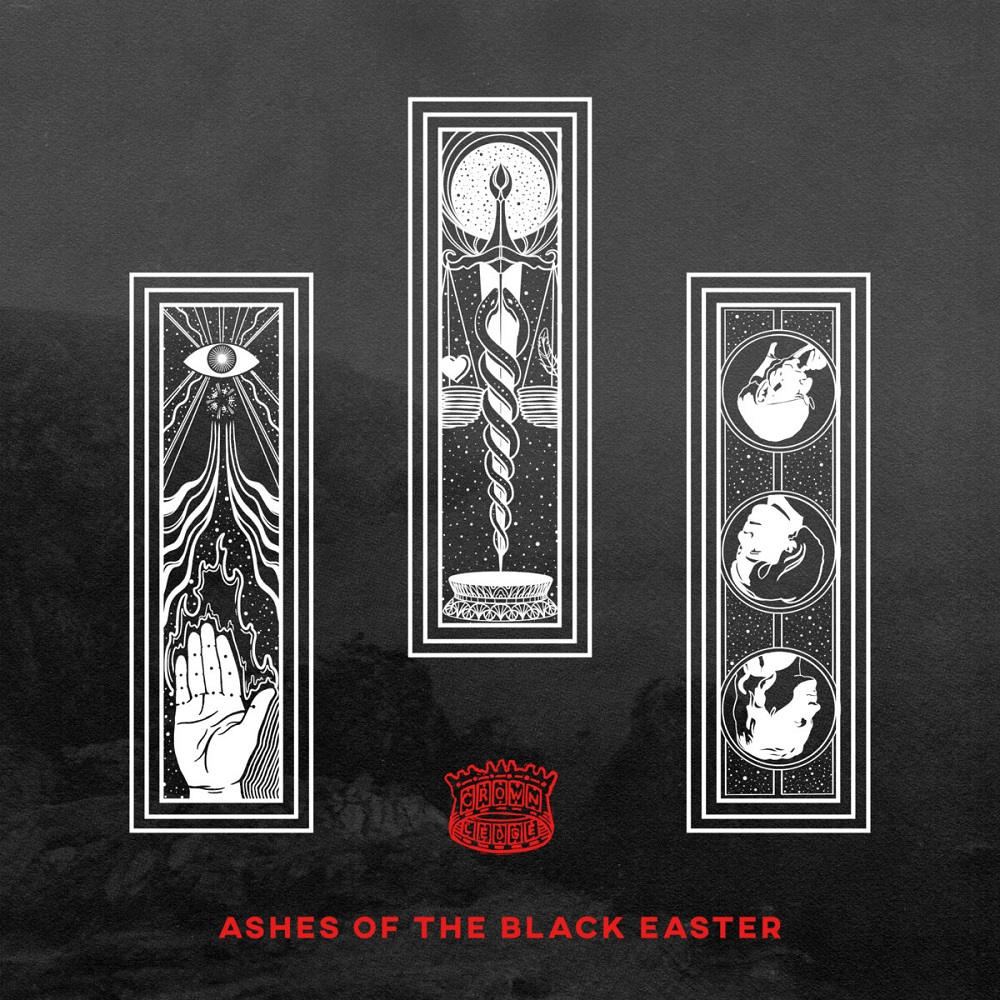 CROWNLEDGE - ASHES OF THE BLACK EASTER