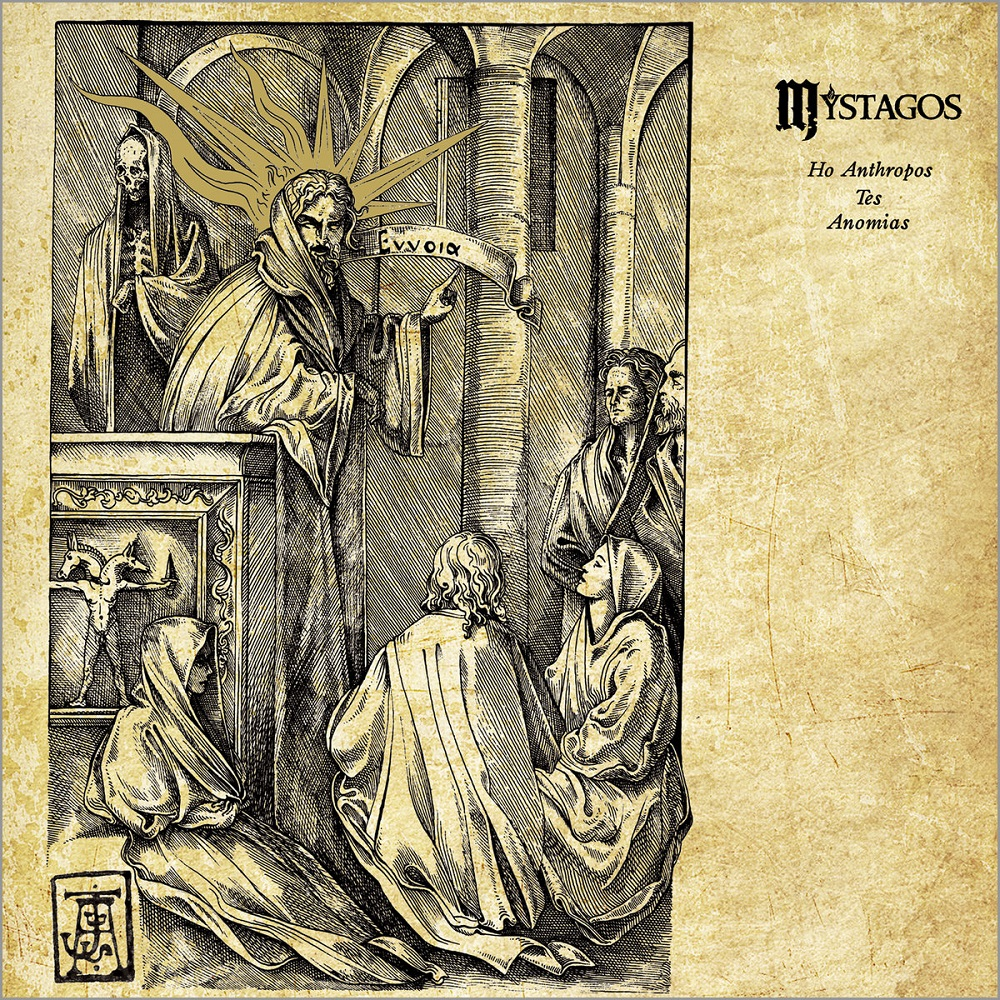 MYSTAGOS - Ho Anthropos Tes Anomias