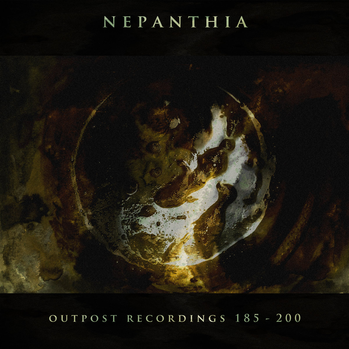 NEPATHIA - OUTPOST RECORDINGS 185 - 200