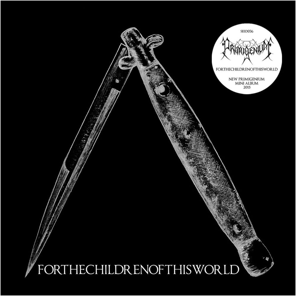 PRIMIGENIUM - FOR THE CHILDREN OF THIS WORLD