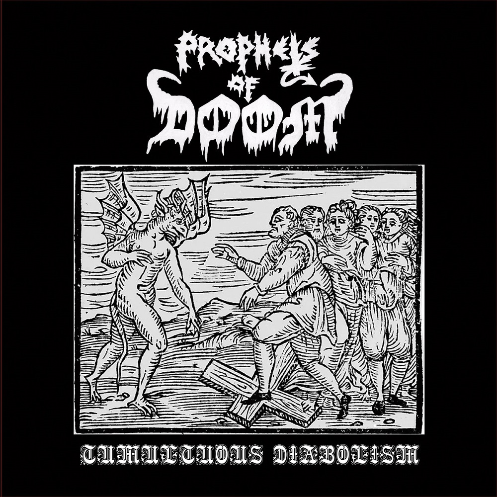 PROPHETS OF DOOM - Tumultuous Diabolism